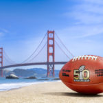 Superbowl 50: Are You Ready For San Francisco?