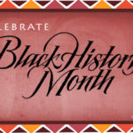Black History Month Tribute: Coming From Darkness Into The Light